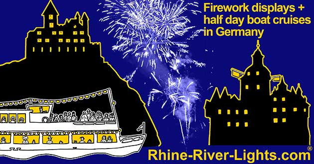 Rhine River Lights, firework displays, half day boat cruises